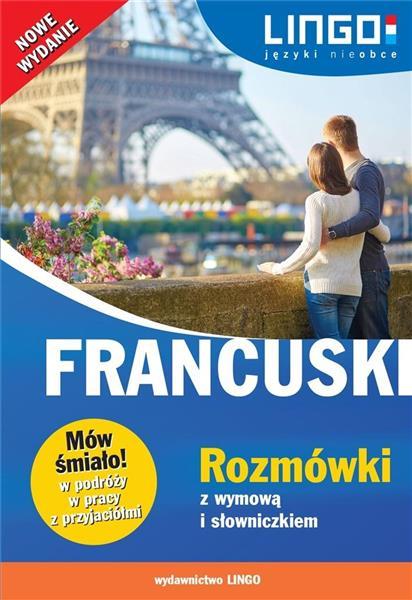 Francuski. Rozmówki z wymową i słowniczkiem