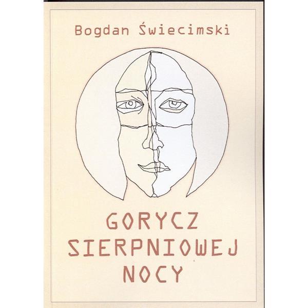 Gorycz sierpniowej nocy. Bogdan Świecimski LSW