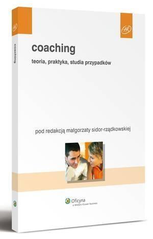Coaching. Teoria, praktyka, studia przypadków-213720