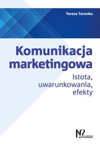 KOMUNIKACJA MARKETINGOWA ISTOTA UWARUNKOW. outlet-4591