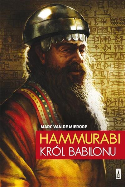 Hammurabi. Król Babilonu