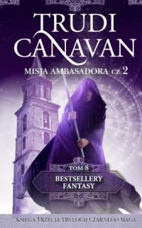 MISJA AMBASADORA CZĘŚĆ 2 BESTSELLERY FANTASY