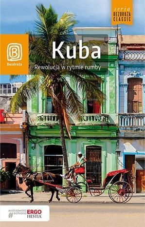 Kuba. Rewolucja w rytmie rumby
