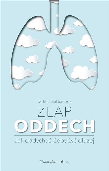 Złap oddech. Jak oddychać, żeby żyć dłużej