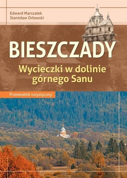 Przewodnik turystyczny - Bieszczady