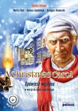 A Christmas Carol. Opowieść wigilijna
