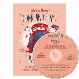 Come And Play With Me - piosenki do nauki j. ang.