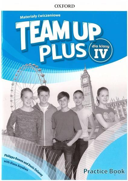 Team Up Plus 4 Materiały ćwiczeniowe + kod online