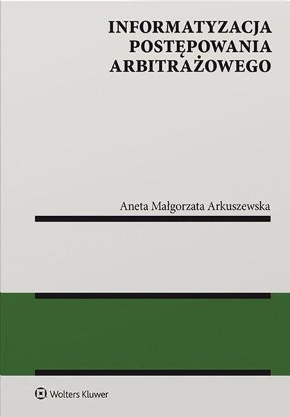 Informatyzacja postępowania arbitrażowego