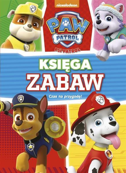 Psi Patrol Księga Zabaw nr 3 Czas na przygodę