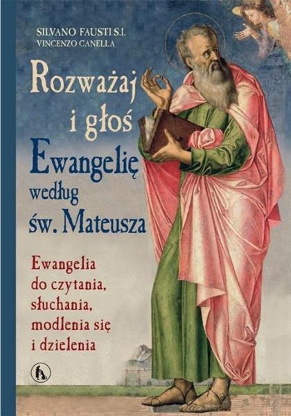 Rozważaj i głoś Ewangelię wg św. Mateusza