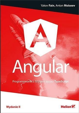 Angular.Programowanie z użyciem j.TypeScript wyd.2