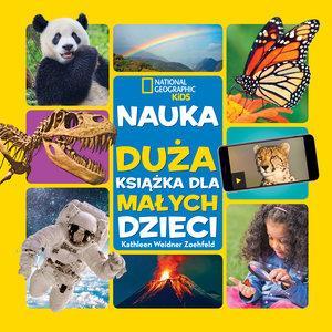 National Geographic Kids. Nauka. Duża książka dla