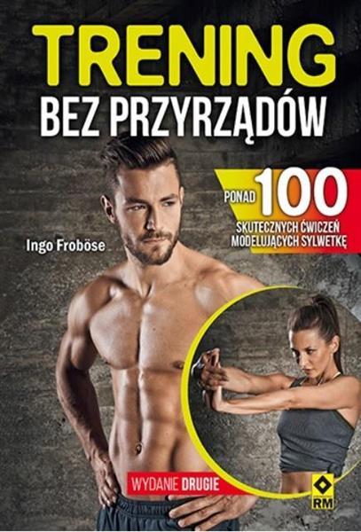 Trening bez przyrządów wyd.2