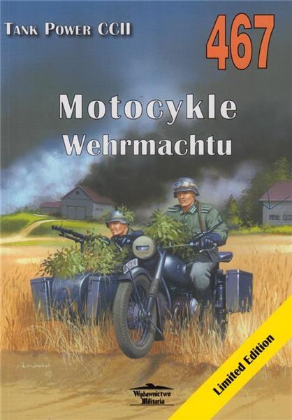 Motocykle Wehrmachtu Tank Power vol. CCII 467