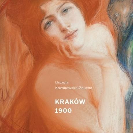 Kraków 1900 - katalog wystawy