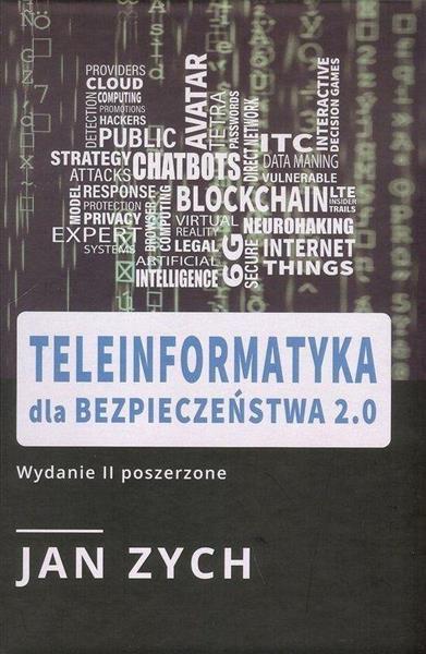 Teleinformatyka dla bezpieczeństwa 2.0