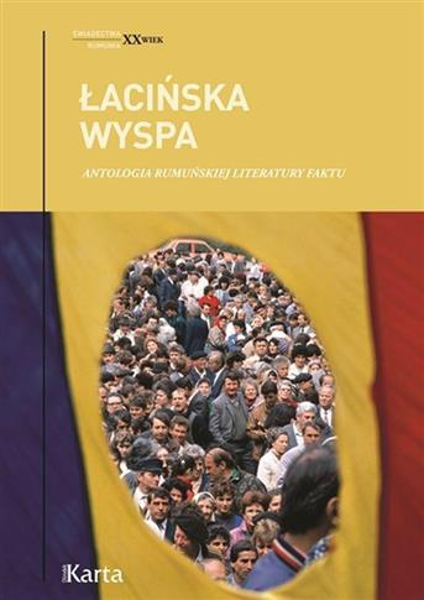 Łacińska wyspa. Antologia rumuńskiej literatury...