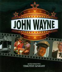 John Wayne Retrospektywa