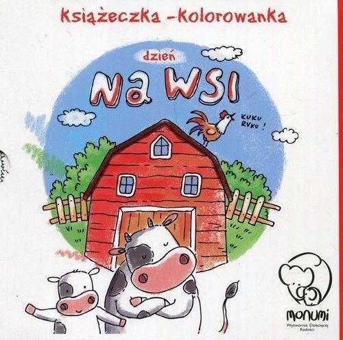 Książeczka - kolorowanka. Dzień na wsi