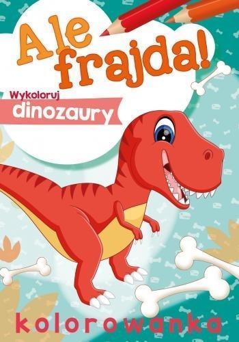 Ale frajda! Wykoloruj dinozaury