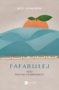 Fafarułej czyli pastylki z pomarańczy OUTLET