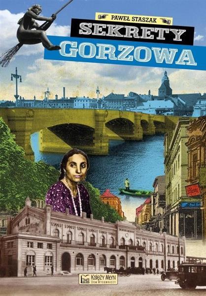 Sekrety Gorzowa