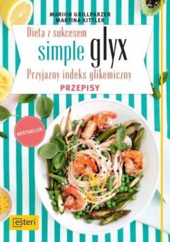 Dieta z sukcesem. Simple glyx. Przepisy