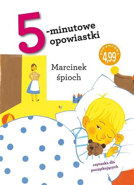 5-minutowe opowiastki. Śpioch Marcinek