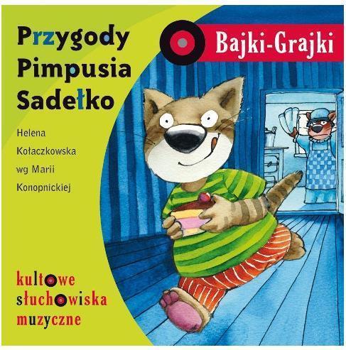 Bajki - Grajki. Przygody Pimpusia Sadełko CD