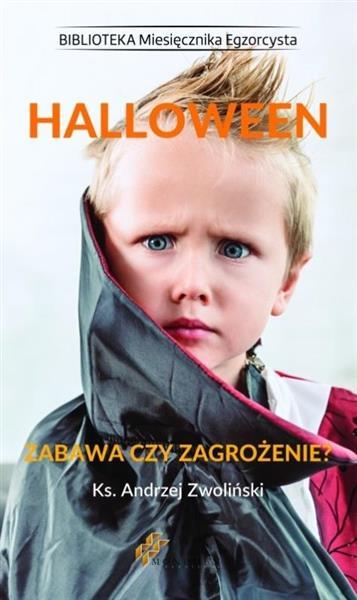 Halloween. Zabawa czy zagrożenie?