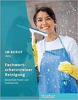 Im Beruf NEU - Fachwortschatztrainer Reinigung