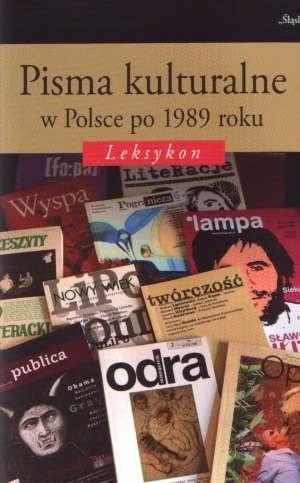 Pisma kulturalne w Polsce po 1989 roku. Leksykon