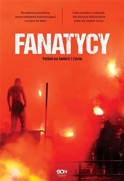 Fanatycy. Futbol na śmierć i życie outlet