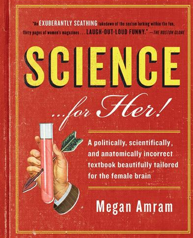 SCIENCE... FOR HER!
