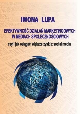 Efektywność działań marketingowych w mediach społ.