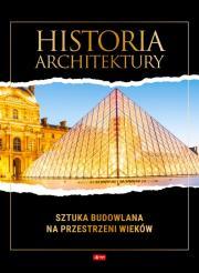HISTORIA ARCHITEKTURY. SZTUKA BUDOWLANA