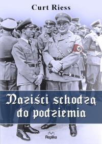 Naziści schodzą do podziemia outlet