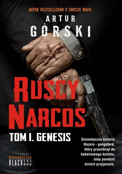 Genesis. Tom 1. Ruscy Narcos