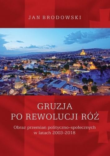 Gruzja po Rewolucji Róż