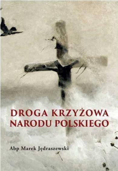 Droga krzyżowa narodu Polskiego
