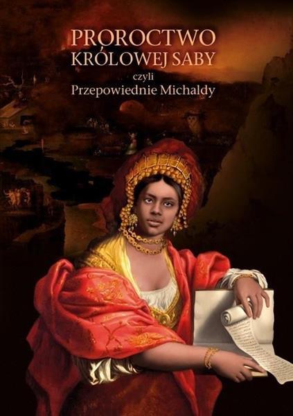 Proroctwo Królowej Saby, czyli przepowiednie....