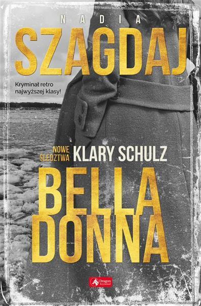 Bella Donna. Nowe śledztwa Klary Schulz