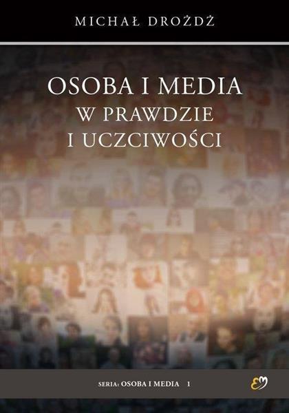Osoba i media w prawdzie i uczciwości-359041