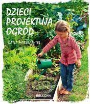 Dzieci projektują ogród