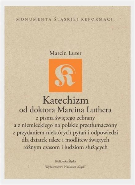 Katechizm od doktora Marcina Luthera