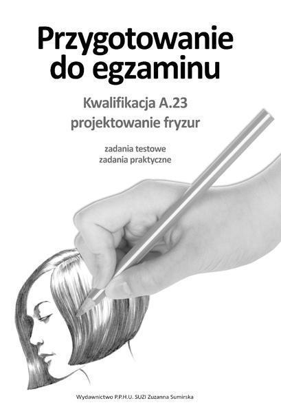 Przyg. do egz. Kwalifik. A.23 Projektowanie fryzur