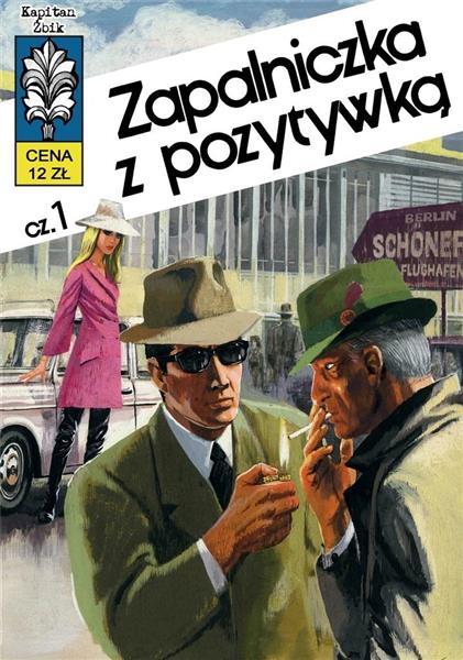 Kapitan Żbik T.10 Zapalniczka z pozytywką cz.1