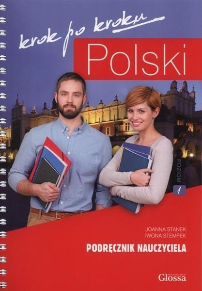 Polski krok po kroku. Podręcznik nauczyciela A1