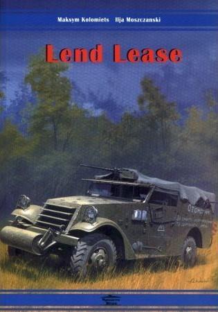 Lend Lease. Dostawy sprzętu pancernego i samoch...